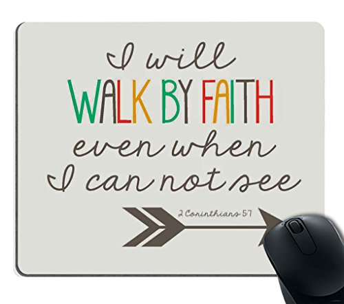 Smooffly Gaming Mouse Pad Custom,Bible Verses Christian Quotes i Will Walk by Faith Even When i Cannot See 1 Corinthians 5:7 Non-Slip Rubber Large Mouse pad