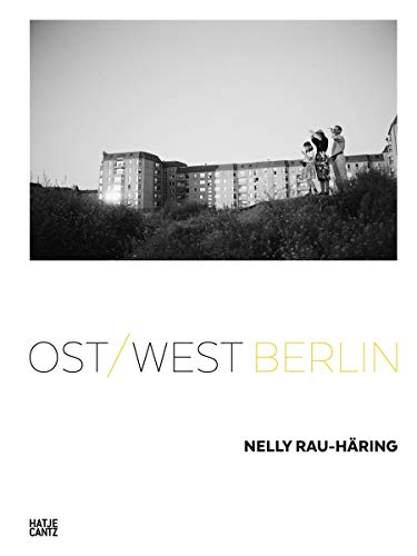 Nelly Rau-Häring: Ost/West Berlin (Fotografie, Film) - Partnerlink