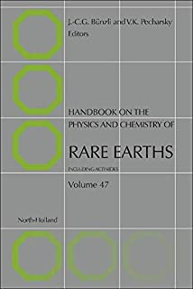 Handbook on the Physics and Chemistry of Rare Earths (Volume 47)