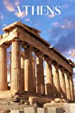 Athens: Athens travel notebook journal, 100 pages, contains Greek expressions, a perfect Greece gift or to write your own Athens travel guide.