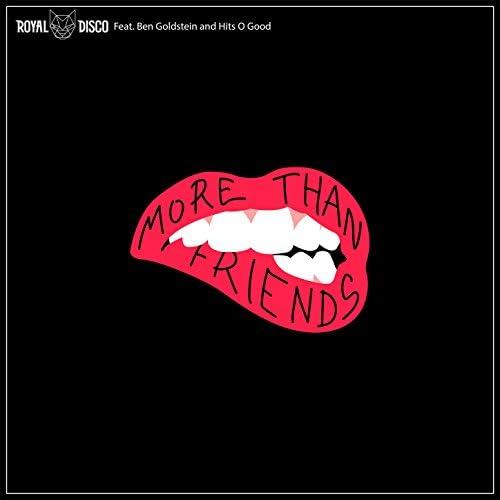 Royal Disco feat. Ben Goldstein, Hits O Good feat. Ben Goldstein & Hits O Good