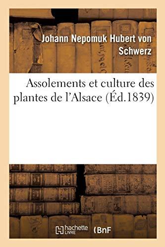 Assolements et culture des plantes de l'Alsace