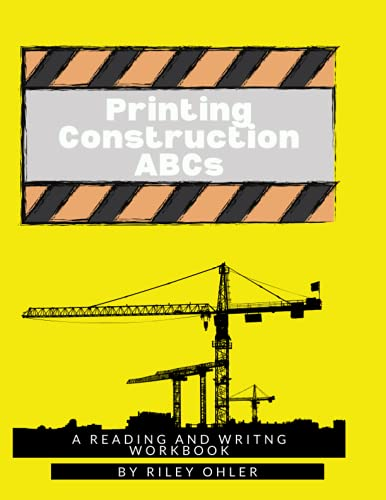 Printing Construction ABCs: A Reading and Writing Workbook