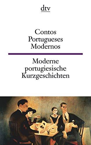 Contos Portugueses Modernos - Moderne portugiesische Kurzgeschichten: Alegre, Almada-Negreiros, Barreno, Bessa Luís,...