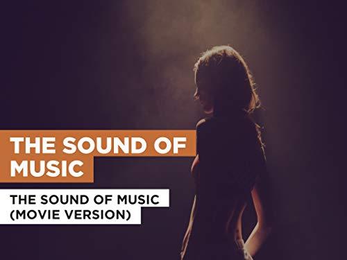 The Sound Of Music im Stil von The Sound Of Music (Movie Version)