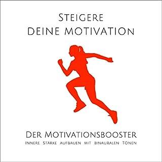 Steigere deine Motivation - Der Motivationsbooster Titelbild