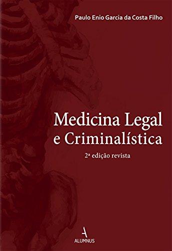 Medicina Legal e Criminalística 2ª Edição