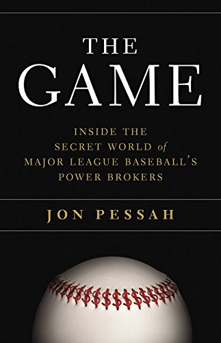 Image of The Game: Inside the Secret World of Major League Baseball's Power Brokers