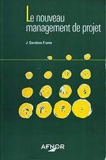 Le nouveau management de projet de J Davidson Frame