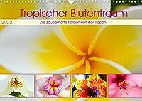 Tropischer Bluetentraum (Wandkalender 2022 DIN A3 quer): Farbenfroh mit tropischer Bluetenpracht durchs ganze Jahr. (Monatskalender, 14 Seiten )