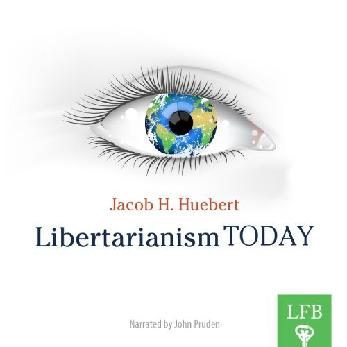 Libertarianism Today audiobook cover art