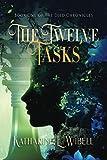 The Twelve Tasks (The Djed Chronicles)