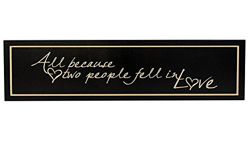 All Because Two People Fell In Love Carved Wood Sign 5 Inches Tall x 20 Inches Wide