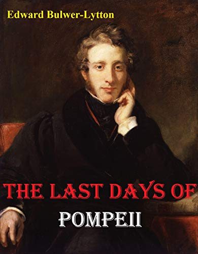 The Last Days of Pompeii (English Edition)