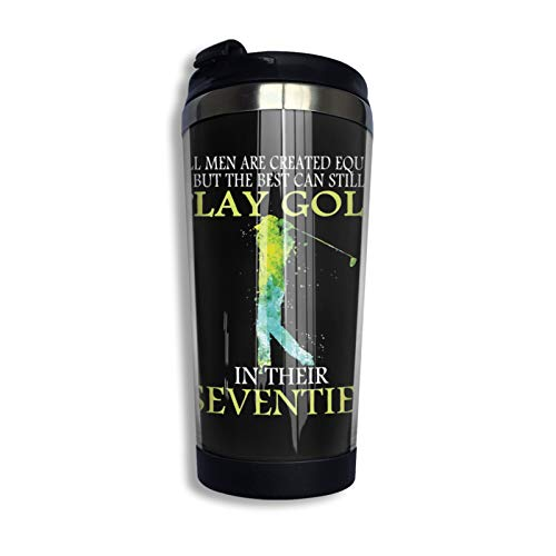 The Best Can Still Play Golf In Their Seventies Travel Cups With Lids, Coffee Mug For Women And Men, 12oz Coffee Cups For Kids, Car Mug, Milk Glass, Thermos Cup One Size