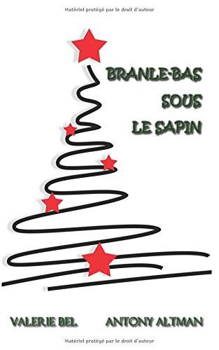 BRANLE-BAS SOUS LE SAPIN