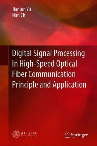 Digital Signal Processing In High-Speed Optical Fiber Communication Principle and Application
