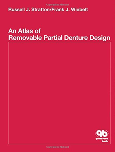 Compare Textbook Prices for Atlas of Removable Partial Denture Design 1 Edition ISBN 9780867151909 by Stratton, Russell J.,Wiebelt, Frank J.