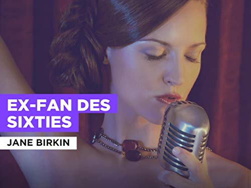 Ex-fan des sixties al estilo de Jane Birkin