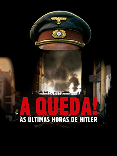A Queda! As Últimas Horas De Hitler