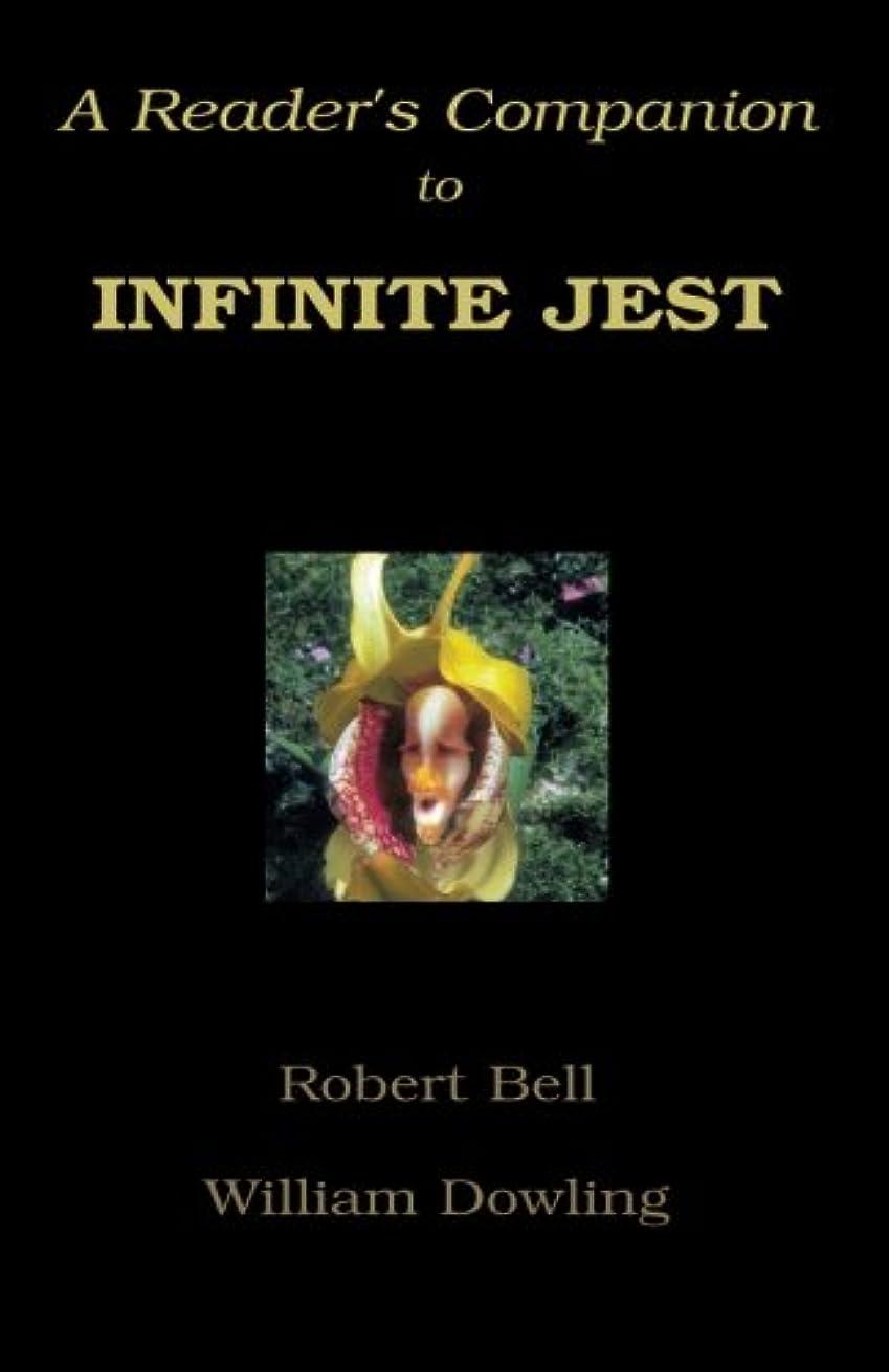 掻くネストヘアA Reader's Companion to Infinite Jest