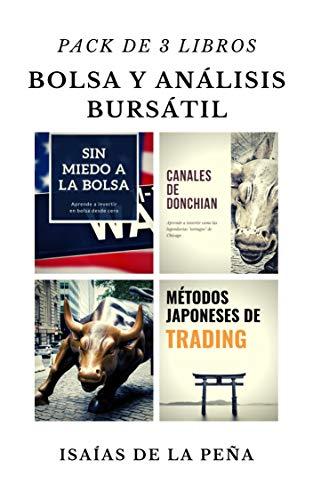 BOLSA Y ANÁLISIS BURSÁTIL: Pack de 3 libros: Sin miedo a la bolsa, Métodos japoneses de trading y Canales de Donchian