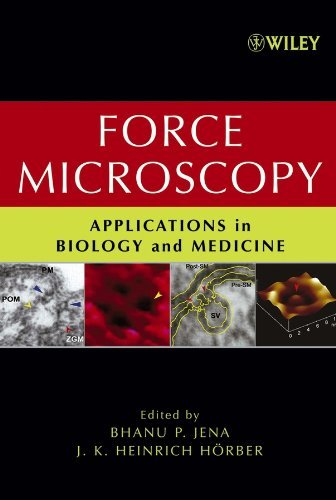 Force Microscopy: Applications in Biology and Medicine (English Edition)