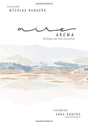 Aire y Arena: Reflejos de mis entrañas