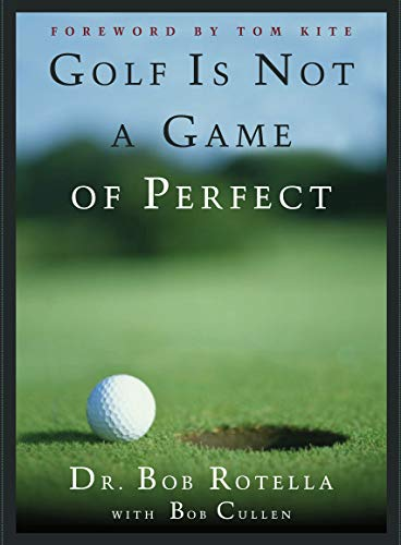 Golf is Not a Game of Perfect