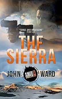 The Sierra (Amir Duran Book 3) by [John Ward]