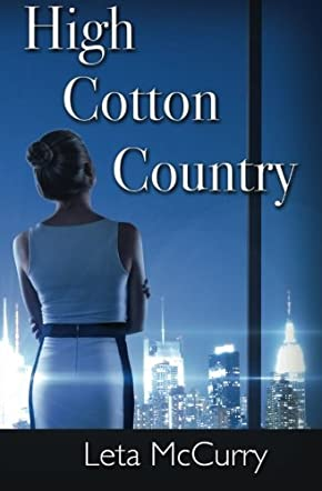 High Cotton Country