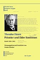Theodor Heuss, Privatier Und Elder Statesman