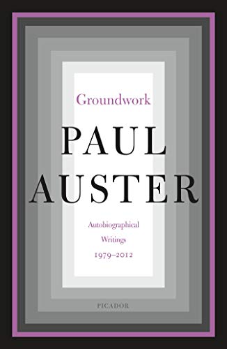 Groundwork: Autobiographical Writings, 1979–2012 (English Edition ...