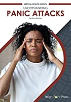 Understanding Panic Attacks (Mental Health Guides)