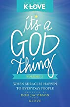 It's a God Thing Volume 2: When Miracles Happen to Everyday People