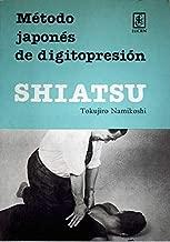 Shiatsu: Método Japonés de Digitopresión