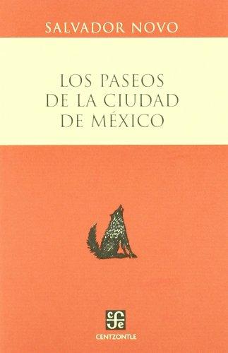Los Paseos de La Ciudad de Mexico (Centzontle)