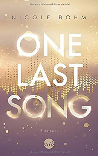 Buchseite und Rezensionen zu 'One Last Song' von Nicole Böhm