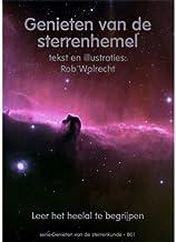 Genieten van de sterrenhemel: leer het heelal te begrijpen