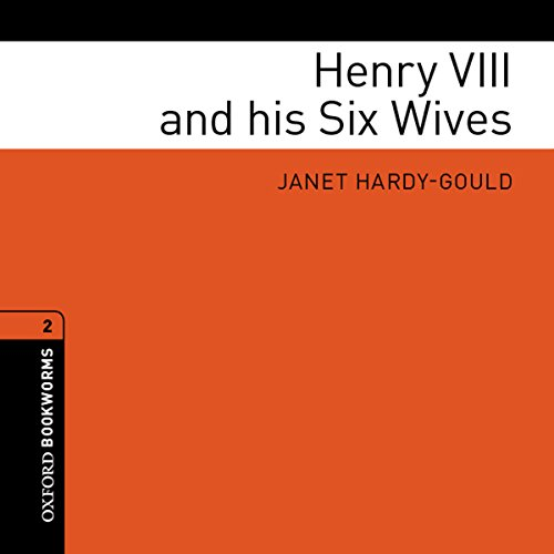Henry VIII and his Six Wives cover art