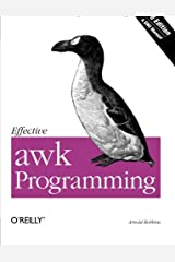 Effective awk Programming (3rd Edition) Paperback