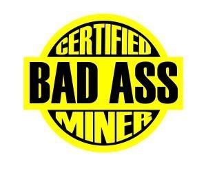 3pcs Certified Bad Ass Miner coal miner coal mining coalminer funny hard hat/helmet stickers
