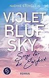 Violet Blue Sky: Songs für die Ewigkeit