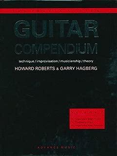 Guitar Compendium, Vol 2: Technique / Improvisation / Musicianship / Theory (Advance Music: The Praxis System)