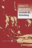 Le procès de Nuremberg - Liana Levi - 02/02/2017