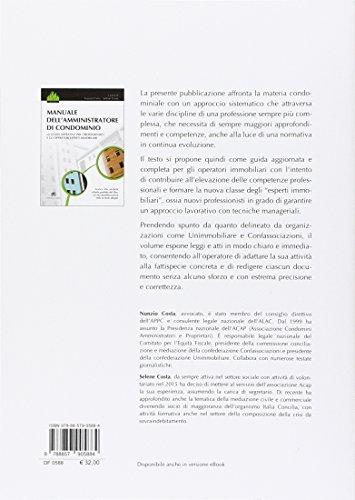 Manuale dell'amministratore di condominio. La guida operativa per i professionisti e gli operatori esperti immobiliari