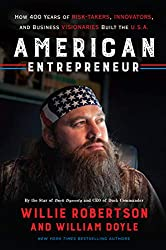 American Entrepreneur by Willie Robertson and William Doyle