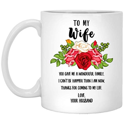 N\A Happy Mothers Day to My Wife You Gave Me A Wonderful Family White Coffee Mug 11oz