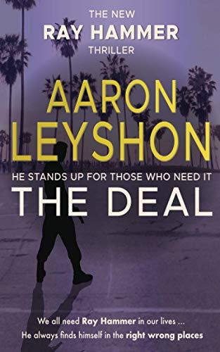 The Deal (A Ray Hammer Novel)