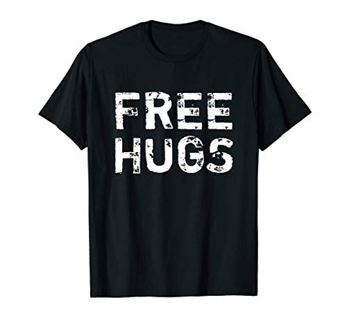 Free Hugs Gratis Umarmung Kuschel Knuddel Party Geschenk T-Shirt